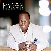 Play & Download Thankful by Myron Williams | Napster