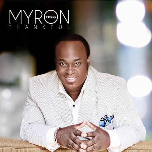 Thankful by Myron Williams