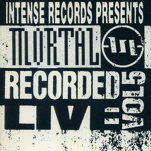 Play & Download Mortal Recorded Live Vol. 5 by Mortal | Napster