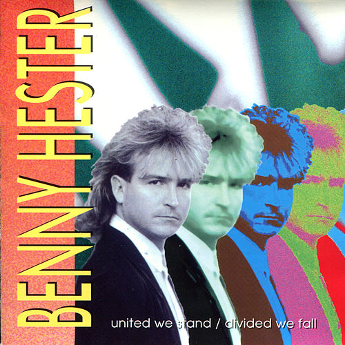 Play & Download United We Stand, Divided We Fall by Benny Hester | Napster