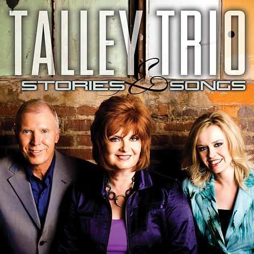 Play & Download Stories and Songs by The Talley Trio | Napster