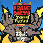 Play & Download Brand New Gospel Format by Bernard Wright | Napster