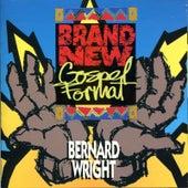Brand New Gospel Format by Bernard Wright