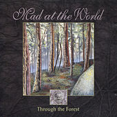 Play & Download Through The Forest by Mad at the World | Napster