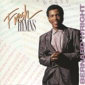 Fresh Hymns by Bernard Wright