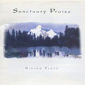 Play & Download Hiding Place by Sanctuary Praise | Napster