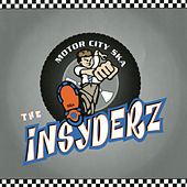 Play & Download Motor City Ska by The Insyderz | Napster