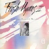 Fresh Hymns 2 by Bernard Wright