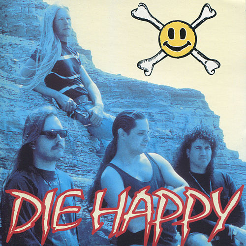 Play & Download Die Happy by Die Happy | Napster