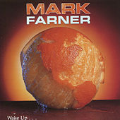 Play & Download Wake Up by Mark Farner | Napster