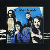Jacob's Trouble by Jacob's Trouble