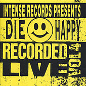 Intense Live Series Vol. 4 by Die Happy