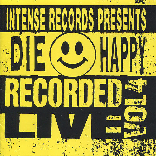Play & Download Intense Live Series Vol. 4 by Die Happy | Napster