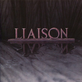 Play & Download Liaison by Liaison | Napster