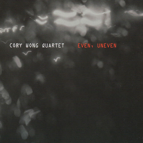 Even Uneven by Cory Wong Quartet