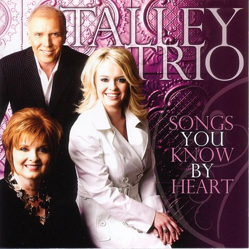 Play & Download Songs You Know By Heart by The Talley Trio | Napster