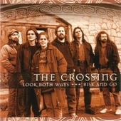 Play & Download Look Both Ways/Rise and Go by The Crossing | Napster