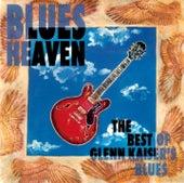 Blues Heaven by Glenn Kaiser