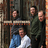 Play & Download Unshakeable by The Dove Brothers | Napster