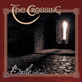 Play & Download Baile (Home) by The Crossing | Napster