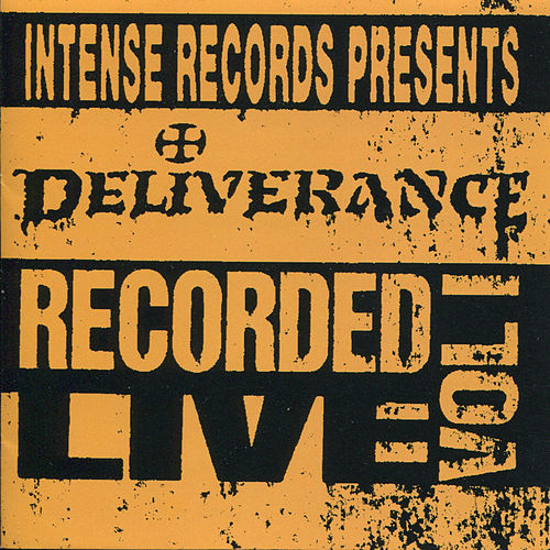 Intense Live Series Vol. 1 by Deliverance (Metal)