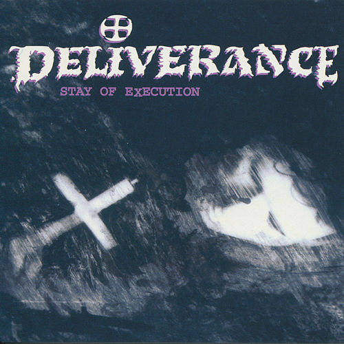 Stay Of Execution by Deliverance (Metal)