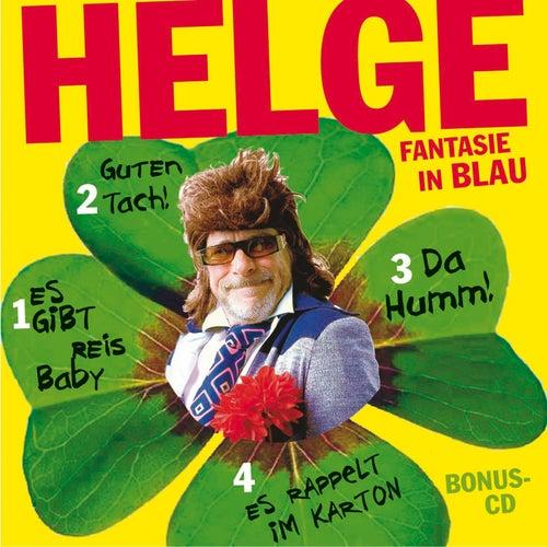 Play & Download Fantasie in Blau - Rares & Unveröffentlichtes aus der Box by Helge Schneider | Napster