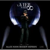 Alles kann besser werden Live by Xavier Naidoo