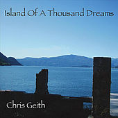 Island of A Thousand Dreams by Chris Geith