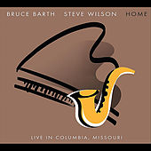 Play & Download HOME: Live in Columbia, Missouri by Bruce Barth | Napster