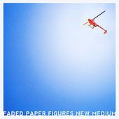 Play & Download New Medium by Faded Paper Figures | Napster