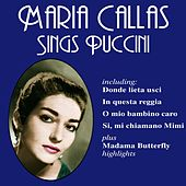 Play & Download Maria Callas Sings Puccini by Maria Callas | Napster