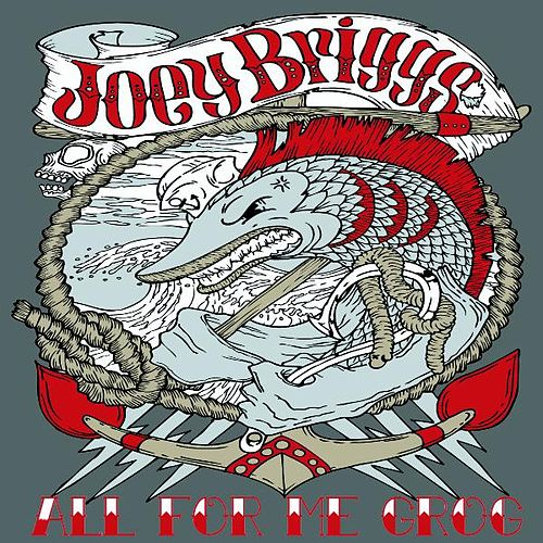 All For Me Grog - Single by Joey Briggs