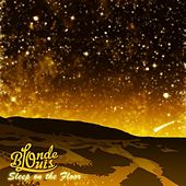 Play & Download Sleep On The Floor – Single by Blonde Louis   Napster