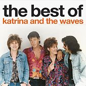 Play & Download The Best Of Katrina and the Waves by Katrina and the Waves | Napster