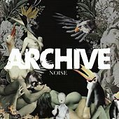 Play & Download Noise by Archive | Napster