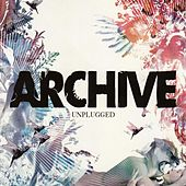 Play & Download Unplugged by Archive | Napster