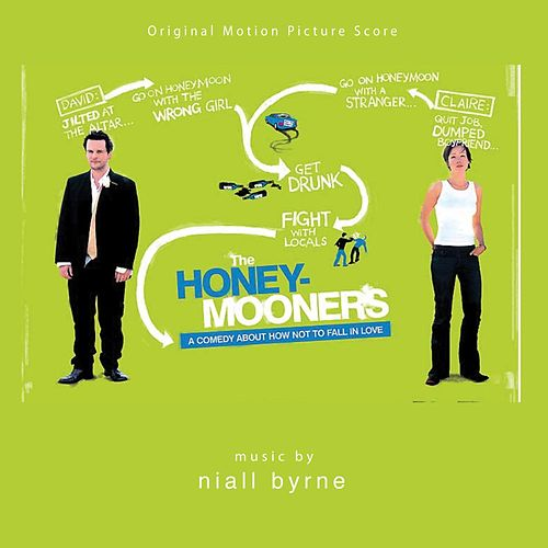 Play & Download The Honeymooners (Original Motion Picture Soundtrack) by Niall Byrne | Napster