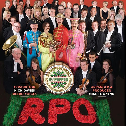 Play & Download Symphonic Sgt. Pepper by Royal Philharmonic Orchestra | Napster