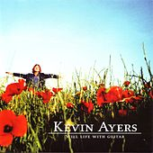 Play & Download Still Life With Guitar by Kevin Ayers | Napster