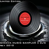 Play & Download Sheeva Music Sampler 4 DJ'S Vol. 2  2010 by Various Artists | Napster