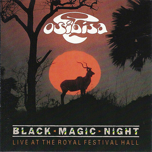 Black Magic Night by Osibisa