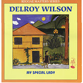 Play & Download My Special Lady by Delroy Wilson | Napster