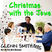 Xmas With The Jews by Glenn Smith