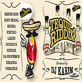 Tequila Riddim by Various Artists