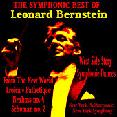 Play & Download The Symphonic Best Of Bernstein by Various Artists | Napster