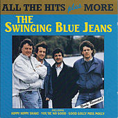 Play & Download The Swinging Blue Jeans - All the Hits Plus More by Swinging Blue Jeans | Napster