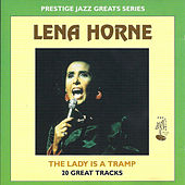 Play & Download The Lady is a Tramp by Lena Horne | Napster