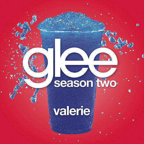 Play & Download Valerie (Glee Cast Version) by Glee Cast | Napster