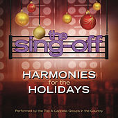 Play & Download The Sing-Off: Harmonies for the Holidays by Various Artists | Napster